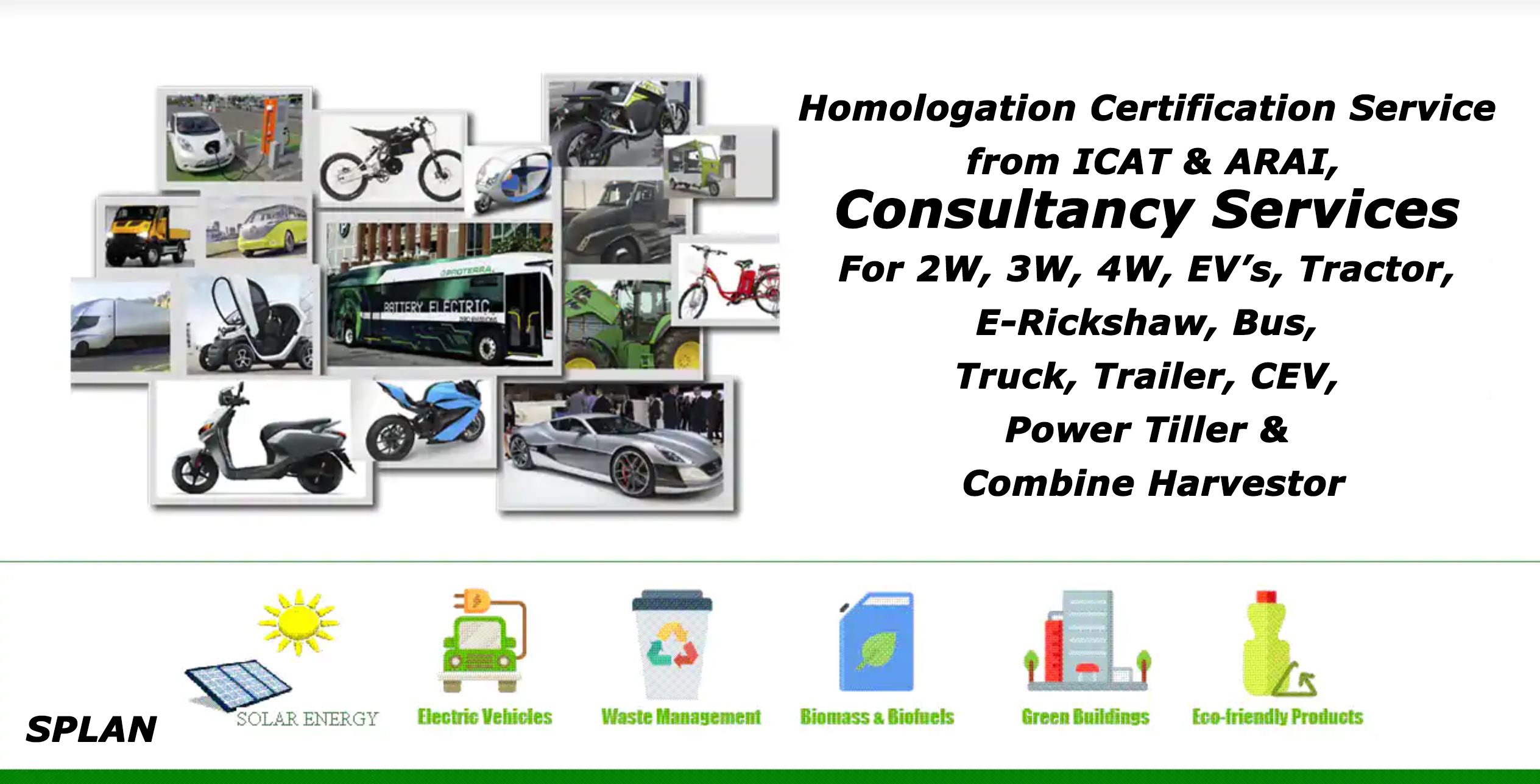 Consultancy Services For 2W, 3W, 4W, EV's, Tractor, E-Rickshaw, Bus, Truck, Trailer,